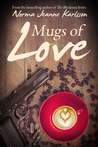 Mugs of Love (Stories of Love #1)