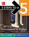5 Steps to a 5 AP US Government and Politics, 2015 Edition (5 Steps to a 5 on the Advanced Placement Examinations Series)