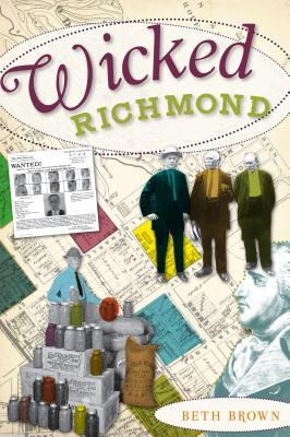 Wicked Richmond by Beth  Brown
