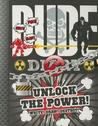 Dude Diary: Unlock the Power!: Write! Draw! Destroy!