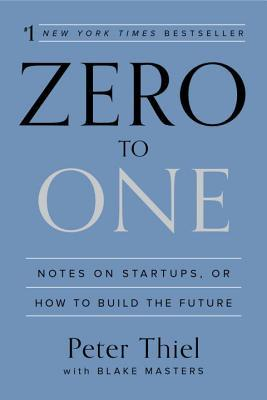 Zero to One — Peter Thiel