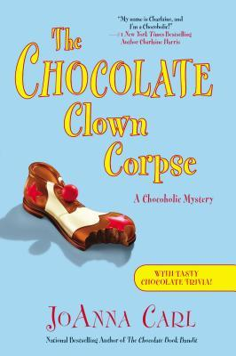 The Chocolate Clown Corpse (A Chocoholic Mystery, #14)