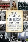350 Years of New Jersey History: From Stuyvesant to Sandy