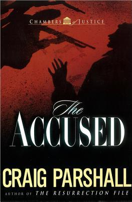The Accused (Chambers of Justice, #3)