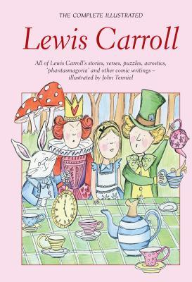 Complete Illustrated Lewis Carroll by Lewis Carroll
