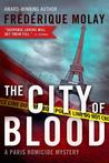 The City of Blood (Paris Homicide, #3)