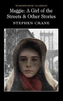 Free Download Maggie: A Girl of the Streets & Other Stories PDF