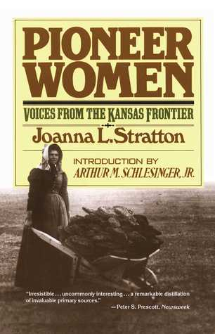 Pioneer Women by Joanna L. Stratton