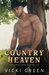 Country Heaven by Vicki Green