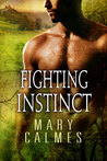 Fighting Instinct by Mary Calmes