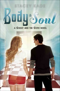 Body and Soul (The Ghost and the Goth #3)