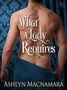 What a Lady Requires (The Eton Boys Trilogy, #3)
