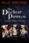 The Darkest Powers: Complete Trilogy Collection: The Awakening, The Summoning, The Reckoning