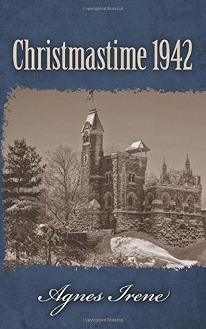 Christmastime 1942 by Agnes Irene