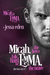 Micah, The Fierce Falls Hard for Emma, The Brave by Jessa Eden