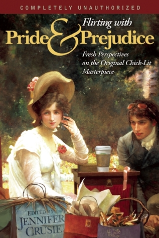 Flirting with Pride and Prejudice by Jennifer Crusie