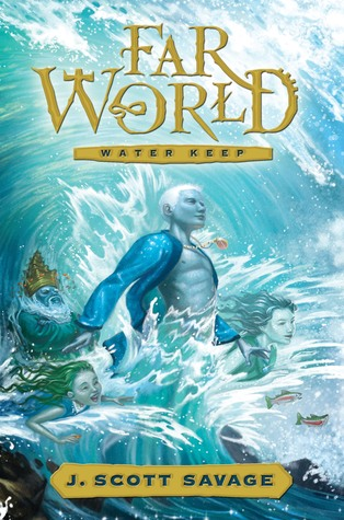 Water Keep by J. Scott Savage