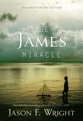 Download online for free The James Miracle PDF by Jason F. Wright