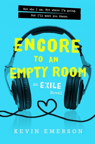 Encore to an Empty Room: An Exile Novel (Exile #2)