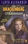The Drackenberg Adventure (Vesper Holly #3)