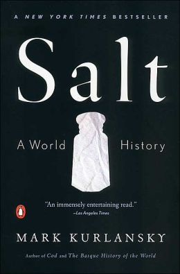 Salt by Mark Kurlansky