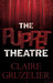 The Puppet Theatre by Claire Gruzelier