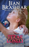 Texas Lonely: The Gallaghers of Morning Star (Texas Heroes, #2)