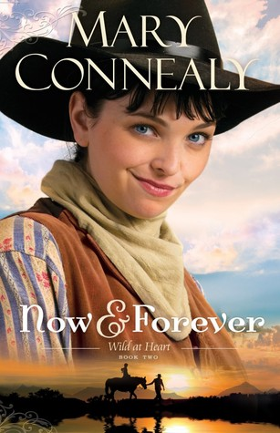 Now and Forever (Wild at Heart, #2)