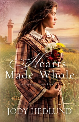 Hearts Made Whole (Beacons of Hope, #2)