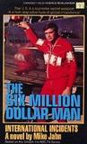 The Six Million Dollar Man International Incidents