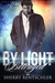 By Light Betrayed - Poetry of the Vampires by Sherry Rentschler