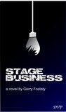 Stage Business by Gerry Fostaty