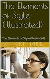 The Elements of Style (Illustrated): The Elements of Style (Illustrated)
