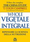 Whole. Vegetale e Integrale