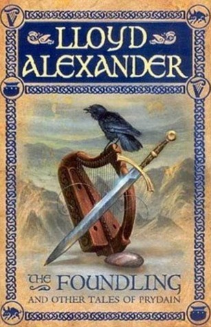 The Foundling and Other Tales of Prydain by Lloyd Alexander