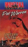 Outlaw Lovers (Montana Mavericks, #6)