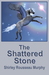 The Shattered Stone (World of Ere #1)