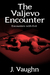 The Valjevo Encounter (Encounters with Evil, #1)