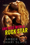 One Kiss with a Rock Star (Half-Life, #2)