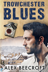 Trowchester Blues (Trowchester Blues, #1)