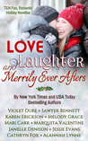 Love, Laughter, and Merrily Ever Afters Collection