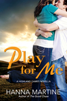 Play For Me (Highland Games #1.5)