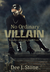 No Ordinary Villain (Keepers of Justice, #4)