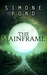 The Mainframe by Simone Pond
