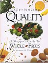 Experiencing Quality: A Shopper's Guide to Whole Foods