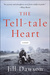 The Tell-Tale Heart: A Novel