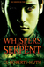 Whispers of the Serpent (Zoë Delante Thrillers, #2)