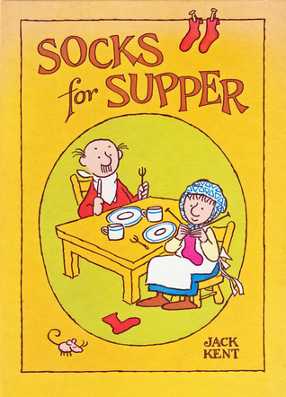 Socks for Supper by Jack Kent