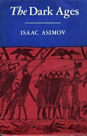 The Dark Ages by Isaac Asimov