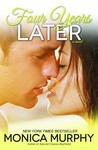 Four Years Later (One Week Girlfriend, #4)